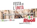 FESTA DE L'UNITA' DI RIVOLI – DAL 28 GIUGNO AL 15 LUGLIO